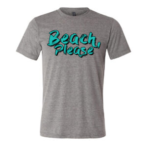 Beach Please | Bright | Unisex Tee