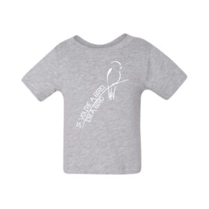 Infant | If You're a Bird, I'm a Bird | Tee