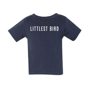 Littlest Bird | Infant Tee