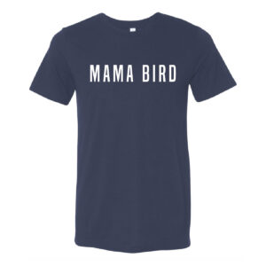 Mama Bird | Unisex Tee