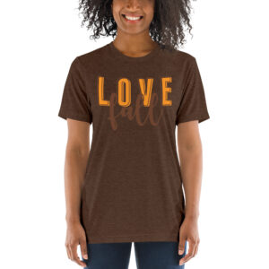 Love Fall | Unisex Tri-blend Tee