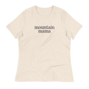 Mountain Mama | Women's Relaxed Tee