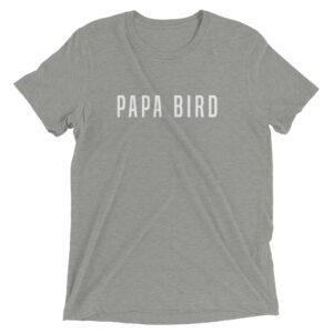 Papa Bird | Unisex Tri-blend Tee