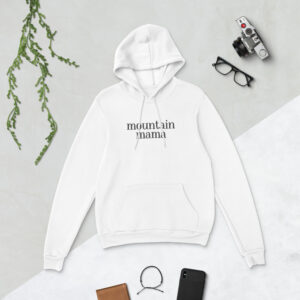 Mountain Mama | Unisex Hoodie