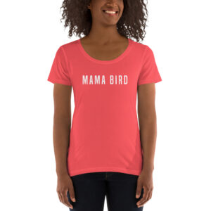 Mama Bird | Ladies' Scoopneck Tee