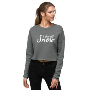 I Smell Snow | Handwritten Script | Crop Sweatshirt