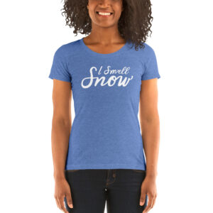 I Smell Snow | Ladies' Tri-blend Tee