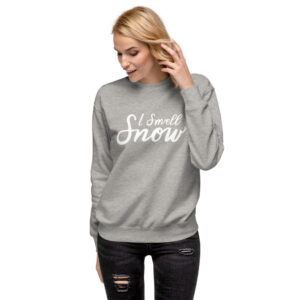 I Smell Snow | Handwritten Script | Unisex Fleece Pullover