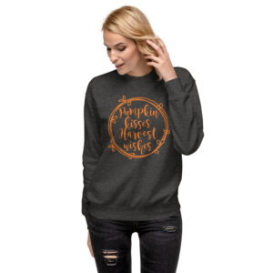 Pumpkin Kisses Harvest Wishes | Unisex Fleece Pullover