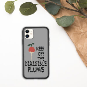 Keep Off The Dirigible Plums | Biodegradable iPhone Case