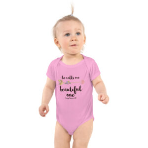 He Calls Me Beautiful | Infant Bodysuit