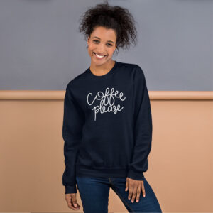 Coffee Please | Unisex Sweatshirt