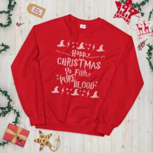 Happy Christmas Ya Filthy Pure Blood | Unisex Sweatshirt