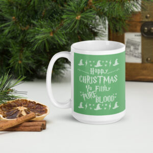 Happy Christmas Ya Filthy Pure Blood | Mug
