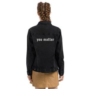 You Matter | Embroidery | Unisex Denim Jacket
