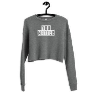 Your Matter | Crop Sweatshirt