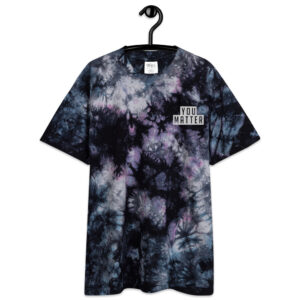 You Matter | Embroidery | Oversized Tie-Dye Tee